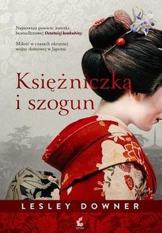 Chomikuj, ebook online Księżniczka i szogun. Lesley Downer