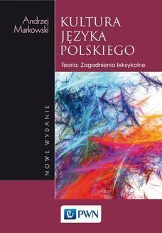 Chomikuj, ebook online Kultura języka polskiego. Andrzej Markowski
