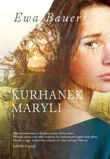 Chomikuj, ebook online Kurhanek Maryli. Ewa Bauer