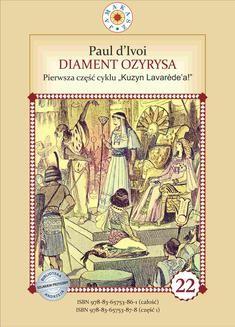 Chomikuj, ebook online Kuzyn Lavarede a. Część I. Diament Ozyrysa. Paul d'Ivoi