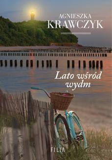 Chomikuj, ebook online Lato wśród wydm. Agnieszka Krawczyk