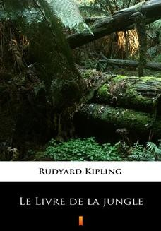 Chomikuj, ebook online Le Livre de la jungle. Rudyard Kipling