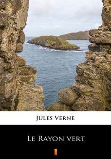 Chomikuj, ebook online Le Rayon vert. Jules Verne