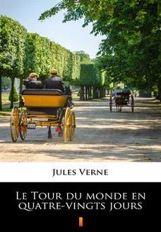 Chomikuj, ebook online Le Tour du monde en quatre-vingts jours. Jules Verne