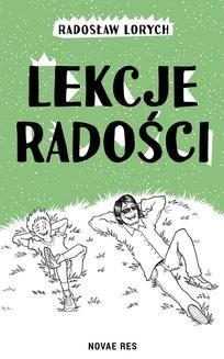 Chomikuj, ebook online Lekcje radości. Radosław Lorych