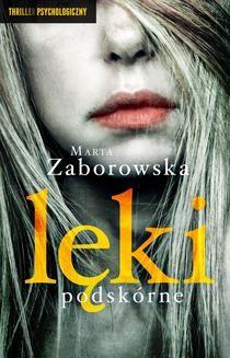Chomikuj, ebook online Lęki podskórne. Marta Zaborowska