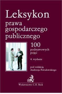 Chomikuj, ebook online Leksykon prawa gospodarczego publicznego. 100 podstawowych pojęć. Andrzej Powałowski