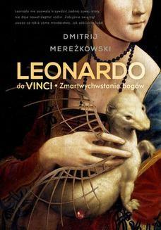 Chomikuj, ebook online Leonardo da Vinci. Zmartwychwstanie bogów. Dmitrij Mereżkowski