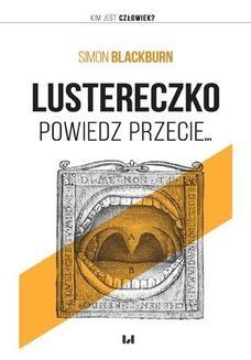 Chomikuj, ebook online Lustereczko, powiedz przecie. Simon Blackburn