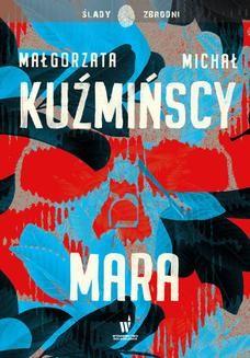Chomikuj, ebook online Mara. Małgorzata Kuźmińska