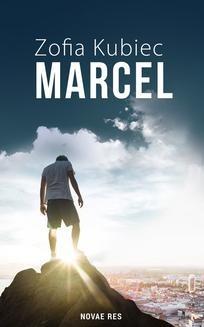 Chomikuj, ebook online Marcel. Kubiec Zofia
