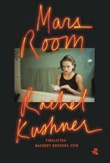 Chomikuj, ebook online Mars Room. Rachel Kushner