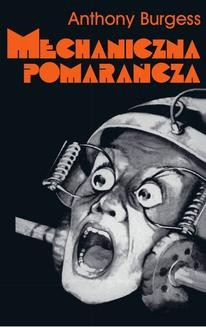 Ebook Mechaniczna pomarańcza pdf