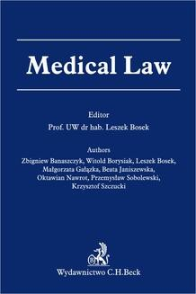 Chomikuj, pobierz ebook online Medical Law. Leszek Bosek