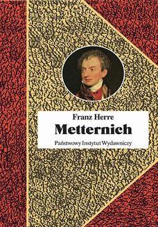 Chomikuj, ebook online Metternich. Orędownik pokoju. Opracowanie zbiorowe