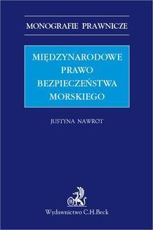 Chomikuj, ebook online Międzynarodowe prawo bezpieczeństwa morskiego. Justyna Nawrot