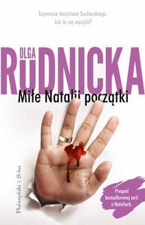 Chomikuj, ebook online Miłe Natalii początki. Olga Rudnicka