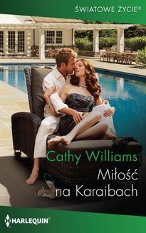 Chomikuj, pobierz ebook online Miłość na Karaibach. Cathy Williams