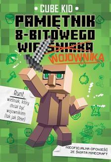 Chomikuj, ebook online Minecraft 1. Pamiętnik 8-bitowego wojownika. Kid Cube