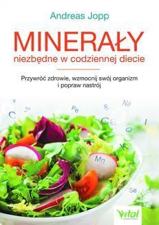 Chomikuj, ebook online Minerały niezbędne w codziennej diecie. Andreas Jopp