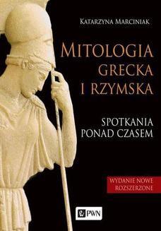 Chomikuj, ebook online Mitologia grecka i rzymska. Katarzyna Marciniak