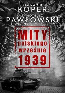 Chomikuj, ebook online Mity polskiego września. Sławomir Koper