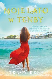 Chomikuj, ebook online Moje lato w Tenby. Tracy Rees