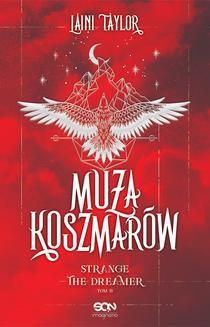 Chomikuj, ebook online Muza Koszmarów. Strange the Dreamer. Tom 2. Laini Taylor