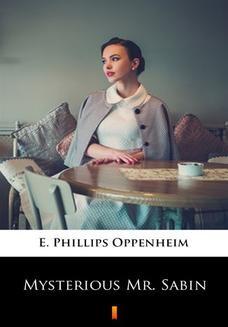 Chomikuj, ebook online Mysterious Mr. Sabin. E. Phillips Oppenheim