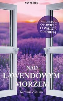 Ebook Nad lawendowym morzem pdf