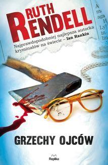 Chomikuj, ebook online Nadinspektor Wexford 2: Grzechy ojców. Ruth Rendell