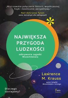 Chomikuj, ebook online Największa przygoda ludzkości. Odkrywanie zagadki wszechświata. Lawrence Krauss