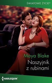 Chomikuj, ebook online Naszyjnik z rubinami. Maya Blake