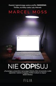 Chomikuj, ebook online Nie odpisuj. Marcel Moss