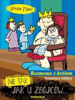 Chomikuj, ebook online Nie tak, jak u zbójców – rozmowa z królem – KOMENTARZ BIBLIJNY. Ursula Marc