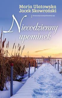 Chomikuj, ebook online Niecodzienny upominek. Jacek Skowroński