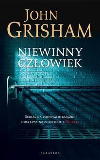 Chomikuj, ebook online Niewinny człowiek. John Grisham