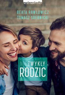 Chomikuj, ebook online Niezwykły rodzic. Beata Pawłowicz