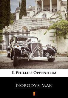 Chomikuj, ebook online Nobodys Man. E. Phillips Oppenheim