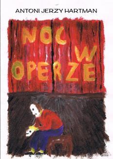 Chomikuj, ebook online Noc w operze. Antoni Jerzy Hartman