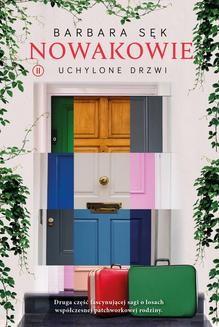 Chomikuj, ebook online Nowakowie 2. Uchylone drzwi. Barbara Sęk