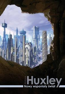 Chomikuj, ebook online Nowy wspaniały świat. Aldous Huxley