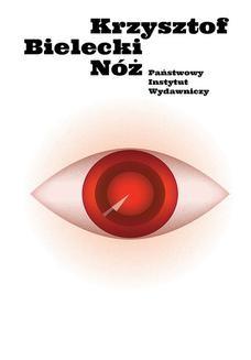 Chomikuj, ebook online Nóż. Krzysztof Bielecki