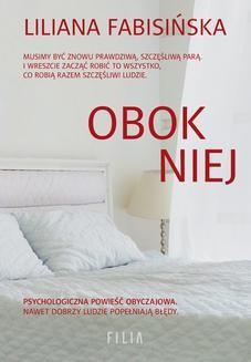 Chomikuj, ebook online Obok niej. Liliana Fabisińska