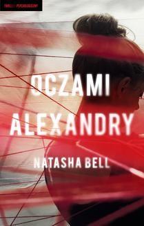Chomikuj, ebook online Oczami Alexandry. Natasha Bell