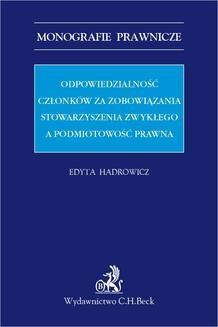 Chomikuj, ebook online Odpowiedzialność członków za zobowiązania stowarzyszenia zwykłego a podmiotowość prawna. Edyta Hadrowicz