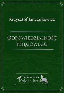 Chomikuj, ebook online Odpowiedzialność księgowego. Krzysztof Janczukowicz