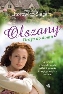 Chomikuj, ebook online Olszany. Powrót do domu. Agnieszka Litorowicz-Siegert