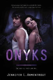 Chomikuj, pobierz ebook online Onyks. Jennifer L. Armentrout