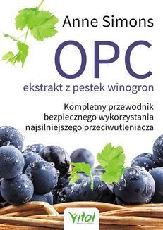 Chomikuj, ebook online OPC ekstrakt z pestek winogron. Anne Simons